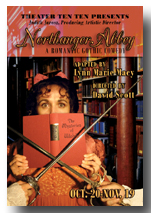 Northanger Abbey poster from Theater Ten Ten
